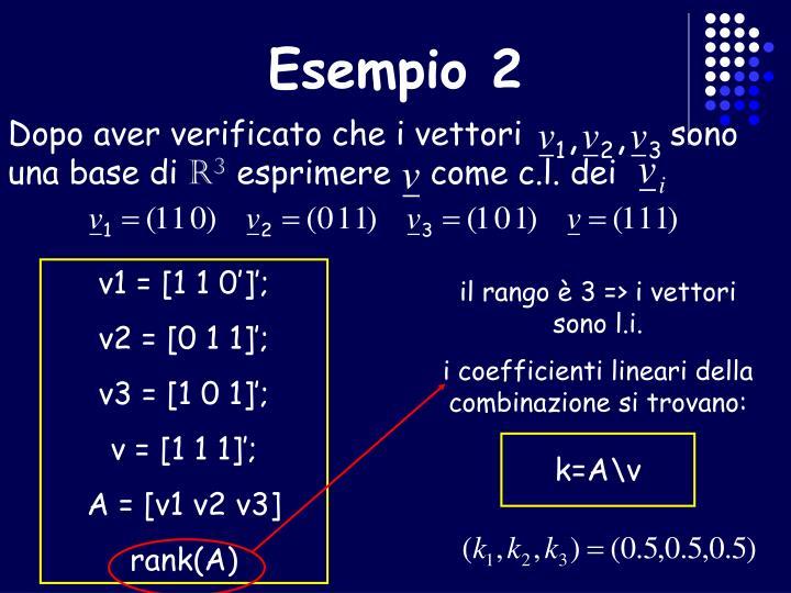 il rango è 3 => i vettori sono l.i.