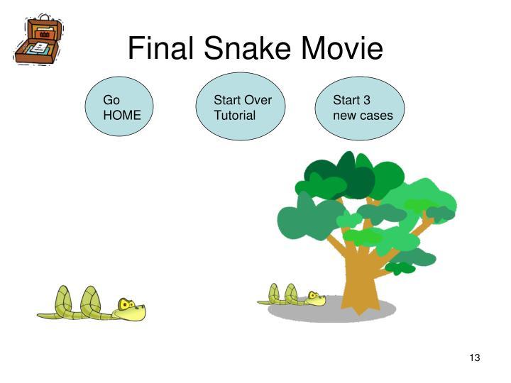 Final Snake Movie
