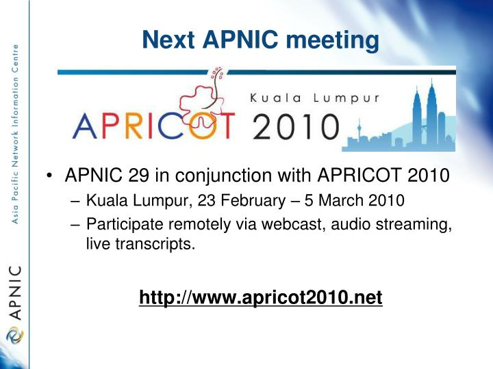 Next APNIC meeting