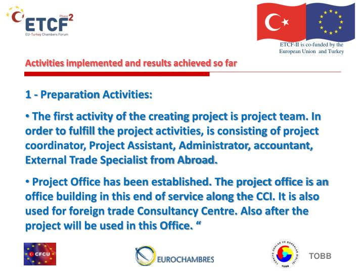 Activities implemented and results achieved so far