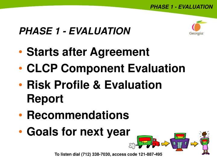 PHASE 1 - EVALUATION