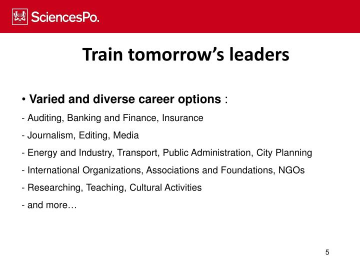 Train tomorrow's leaders