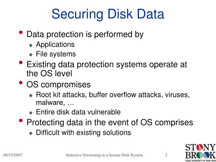 Securing Disk Data