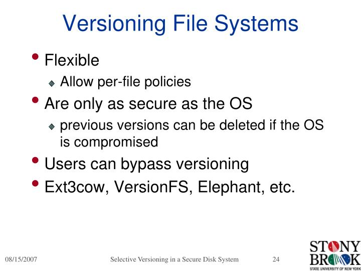 Versioning File Systems