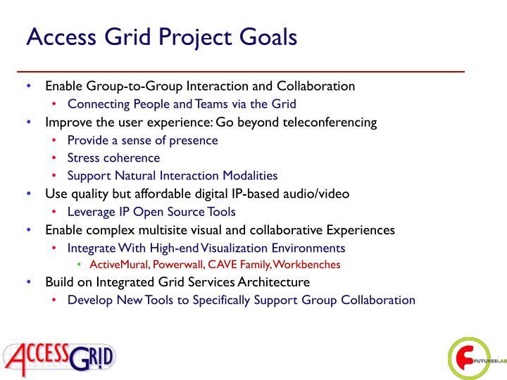 Access Grid Project Goals