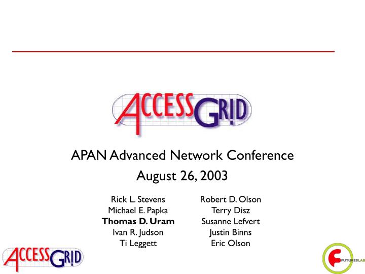 Apan advanced network conference august 26 2003