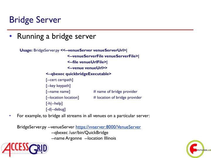 Bridge Server