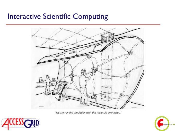 Interactive Scientific Computing