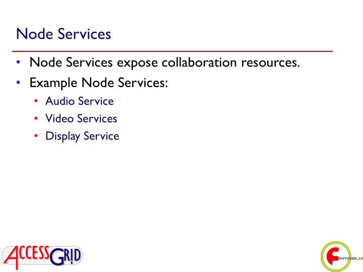 Node Services