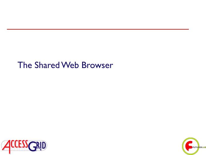 The Shared Web Browser