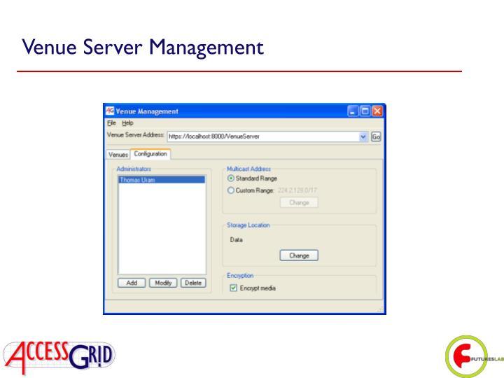Venue Server Management