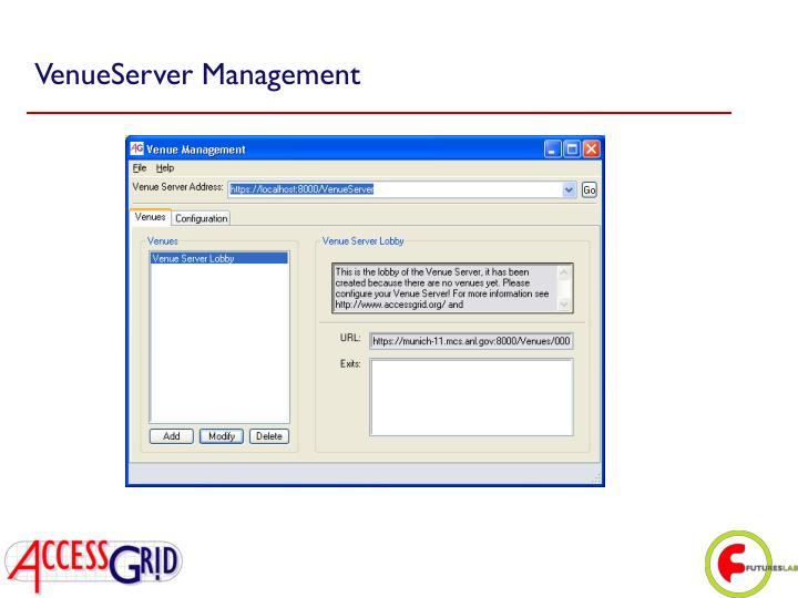 VenueServer Management