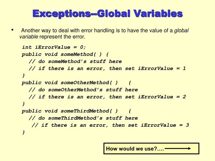 Exceptions--Global Variables