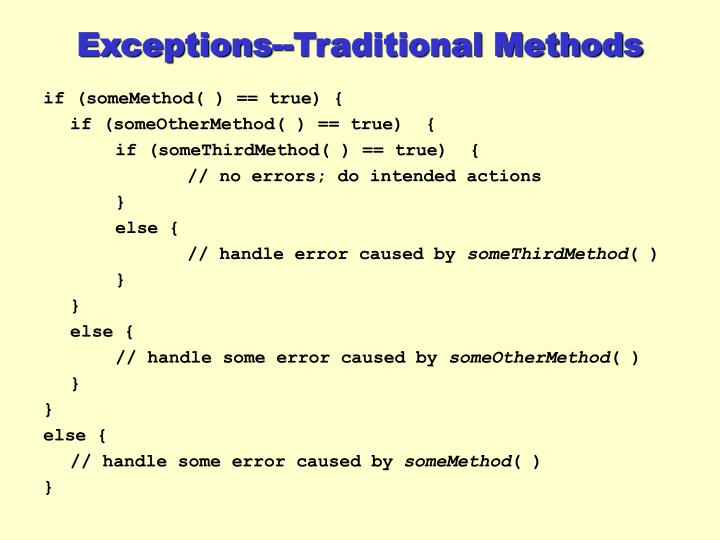Exceptions--Traditional Methods