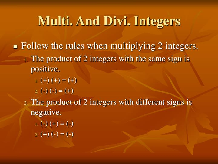 Multi. And Divi. Integers