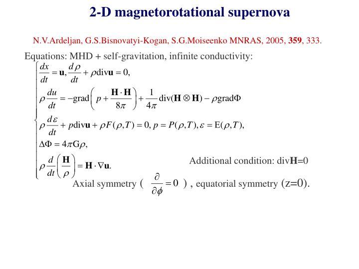 2-D magnetorotational supernova