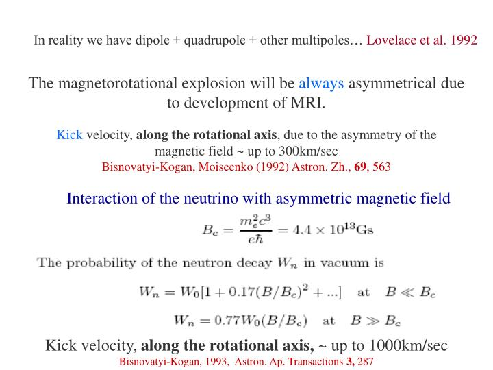 In reality we have dipole + quadrupole + other multipoles…
