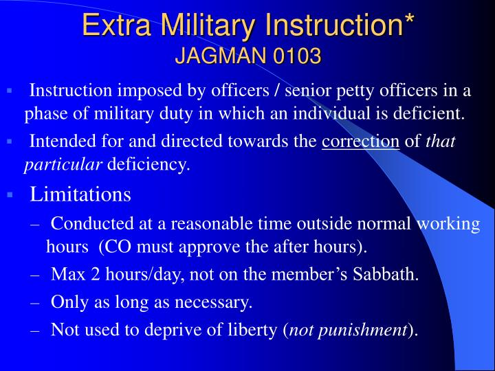 Extra Military Instruction*