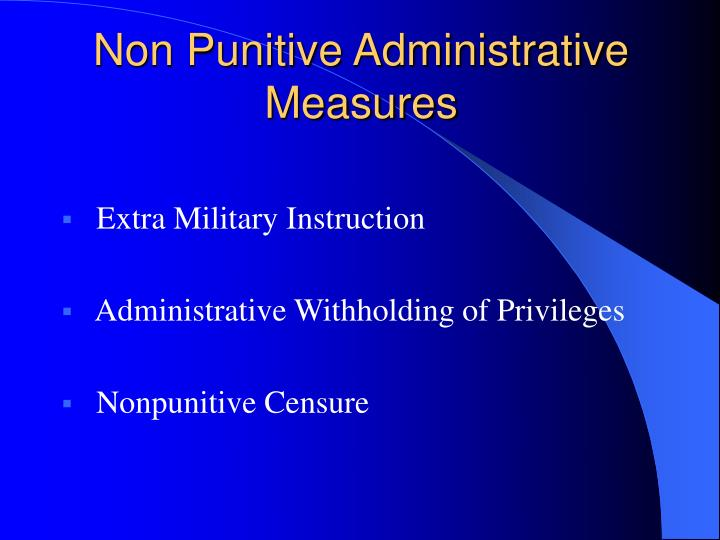 Non Punitive Administrative Measures