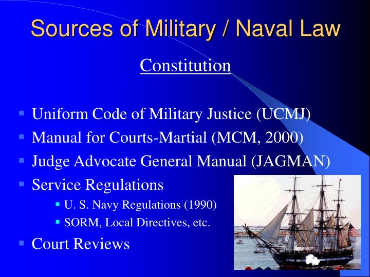 Sources of Military / Naval Law