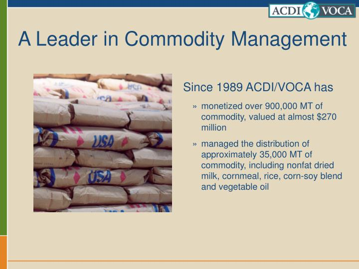 A Leader in Commodity Management