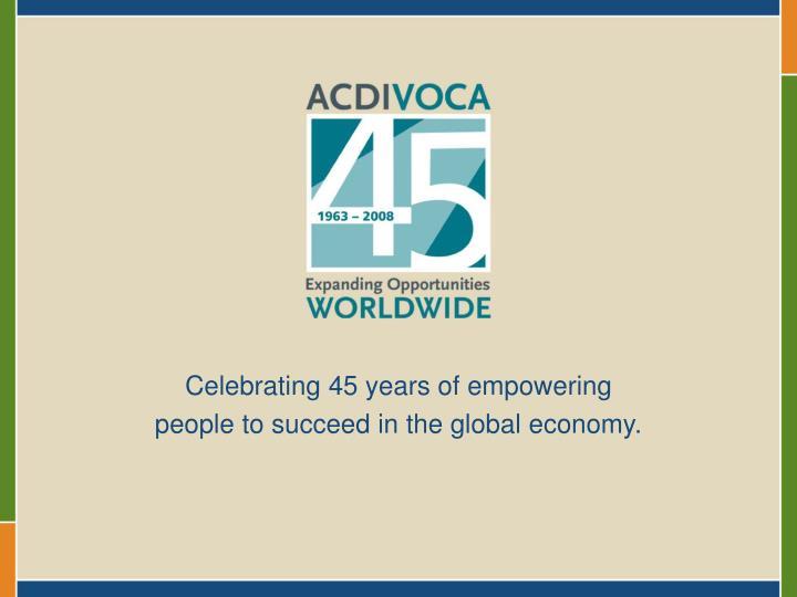 Celebrating 45 years of empowering