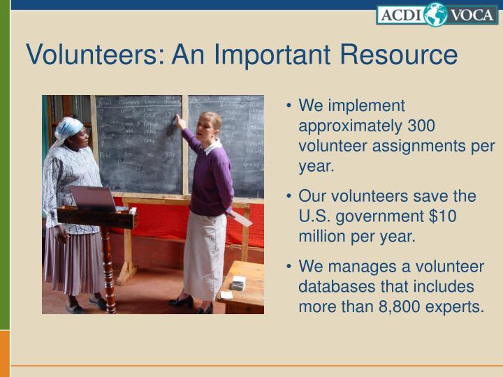 Volunteers: An Important Resource