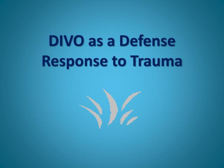 DIVO as a Defense