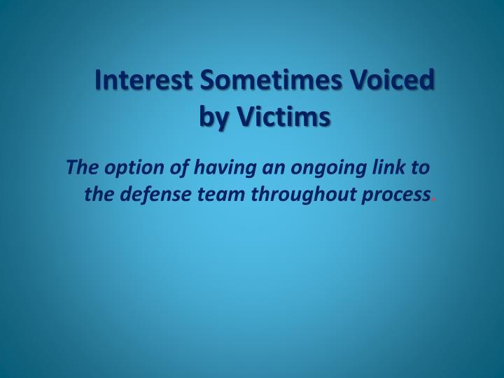Interest Sometimes Voiced
