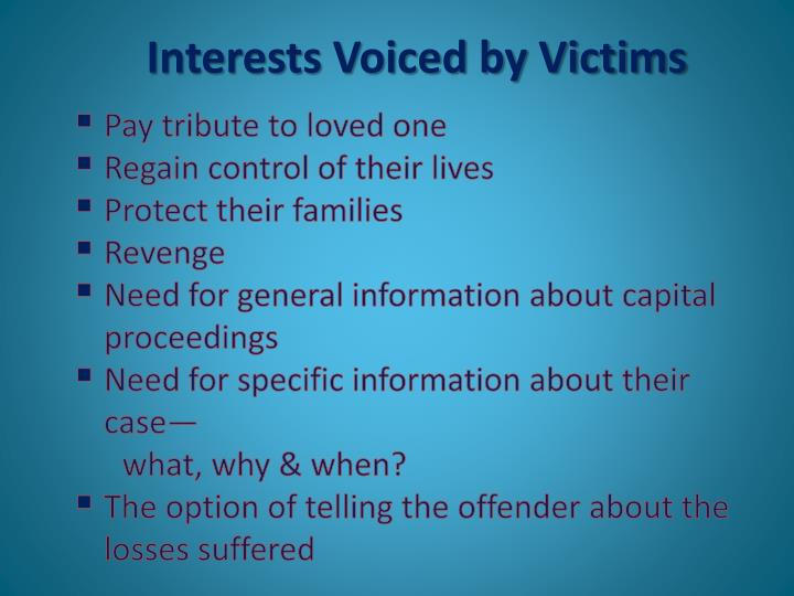 Interests Voiced by Victims