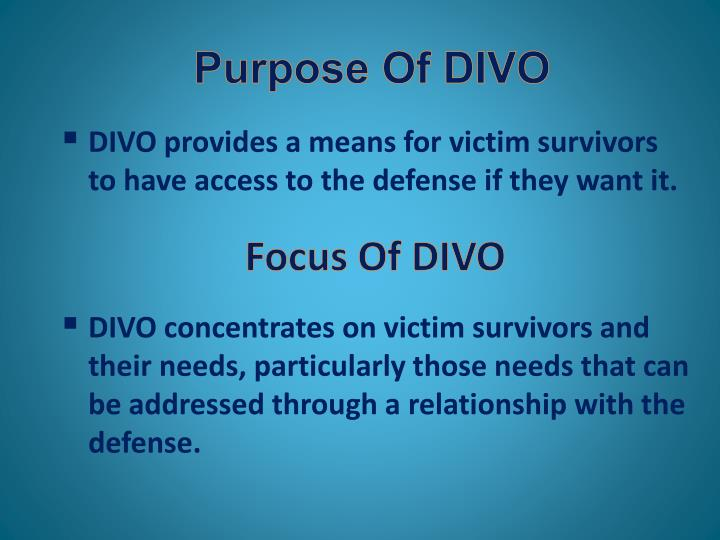 Purpose Of DIVO