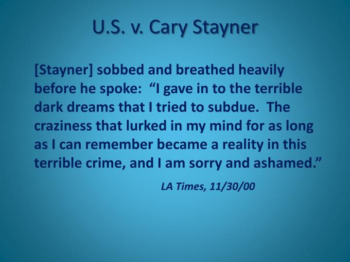 U.S. v. Cary Stayner