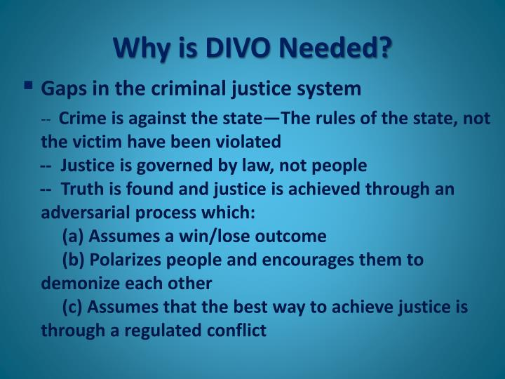 Why is DIVO Needed?