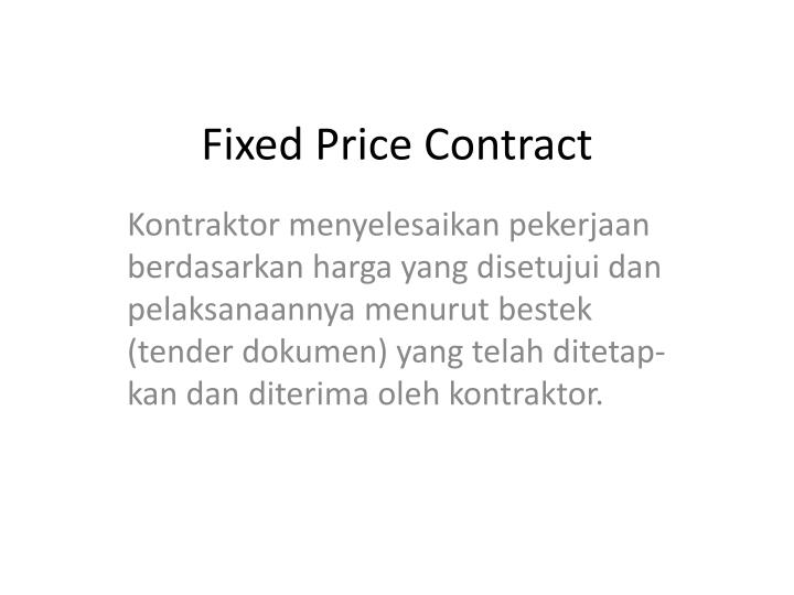 Fixed Price Contract