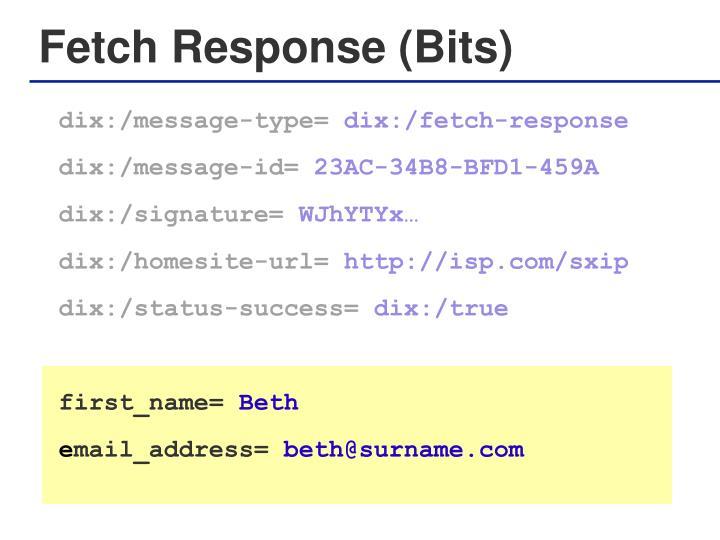 Fetch Response (Bits)