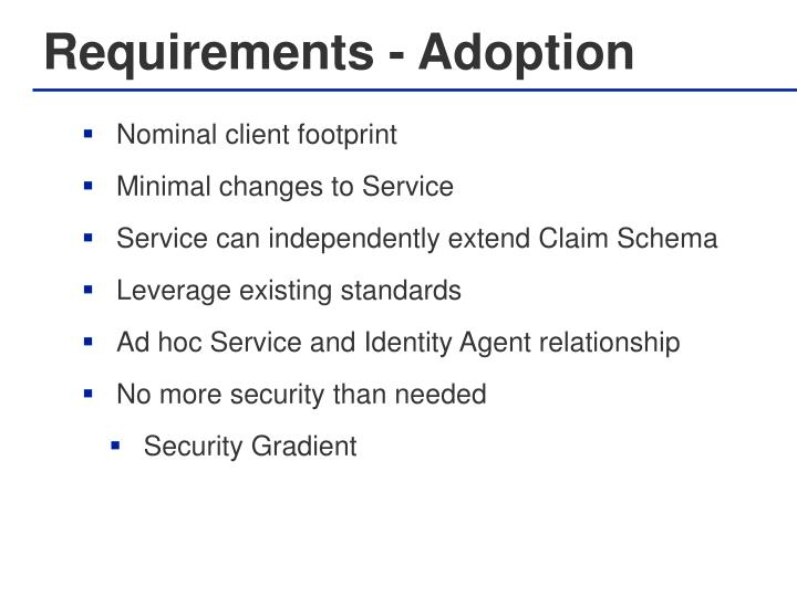 Requirements - Adoption
