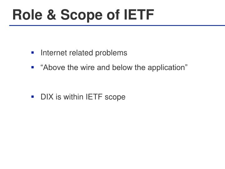 Role & Scope of IETF
