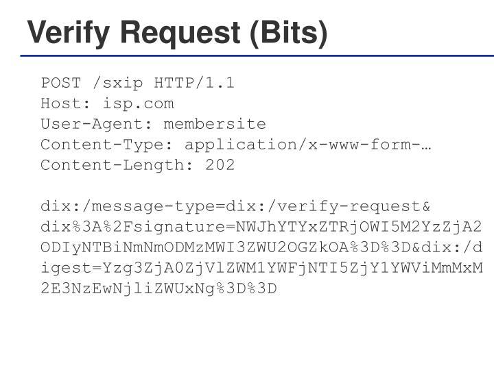 Verify Request (Bits)