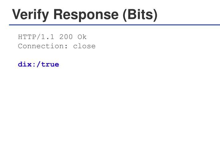 Verify Response (Bits)
