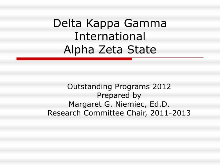 Delta kappa gamma international alpha zeta state