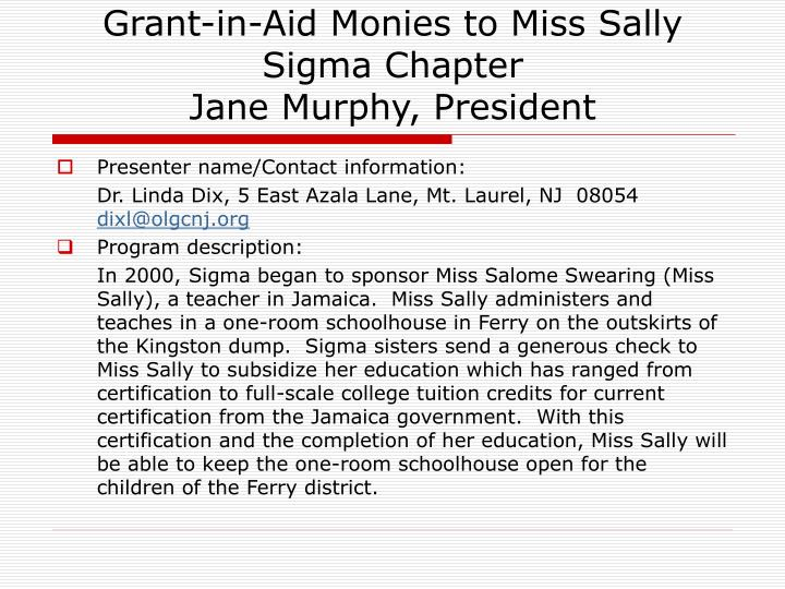 Grant-in-Aid Monies to Miss Sally