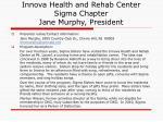 innova health and rehab center sigma chapter jane murphy president