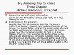 my amazing trip to kenya theta chapter michele klamerus president