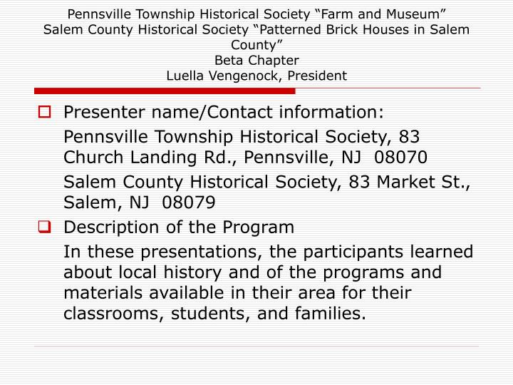 "Pennsville Township Historical Society ""Farm and Museum"""