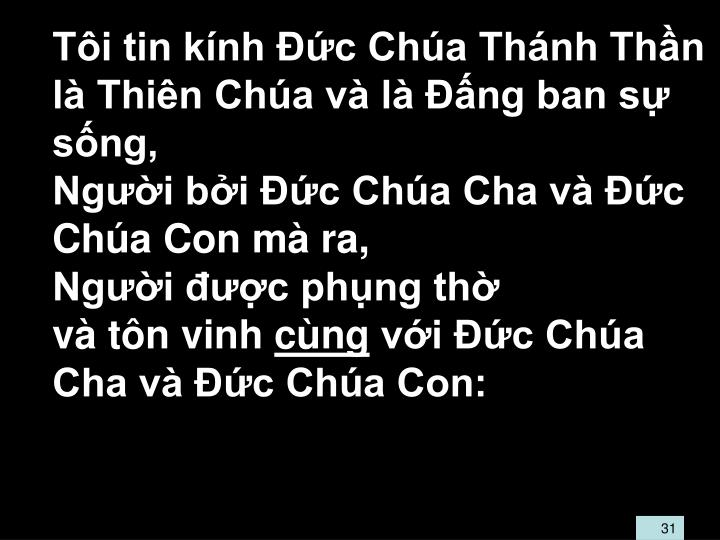 Ti tin knh c Cha Thnh Thn l Thin Cha v l ng ban s sng,