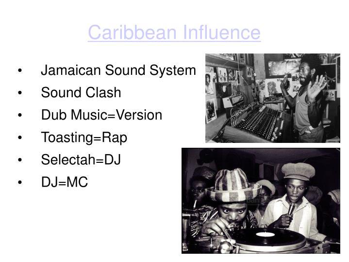 Caribbean Influence