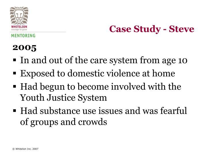 Case Study - Steve