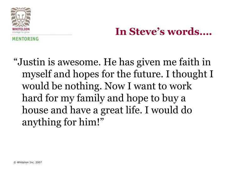 In Steve's words….