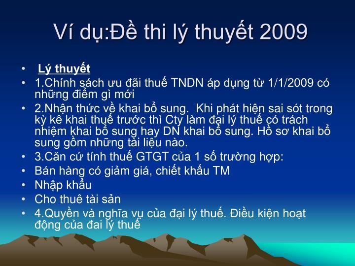 Ví dụ:Đề thi lý thuyết 2009