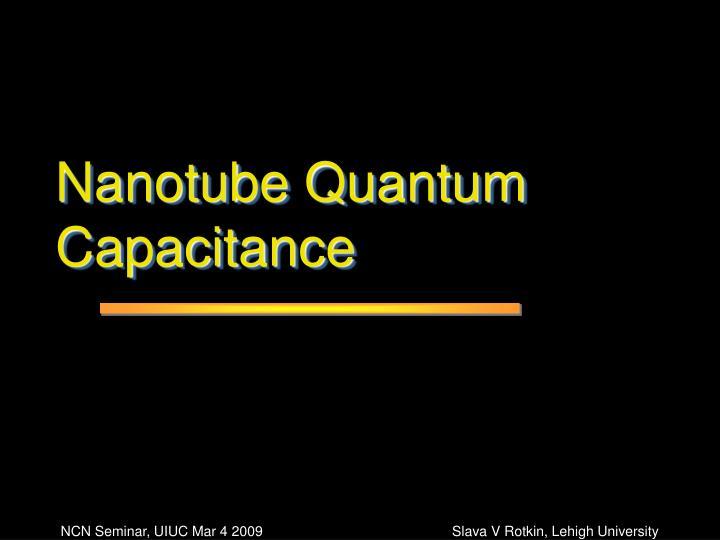Nanotube Quantum Capacitance